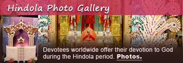 Hindola Photo Gallery